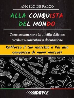 cover image of Alla Conquista Del Mondo