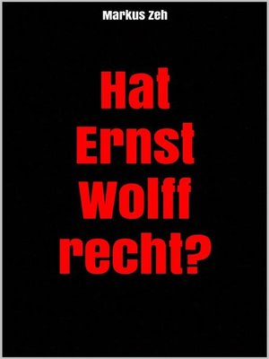 cover image of Hat Ernst Wolff recht?