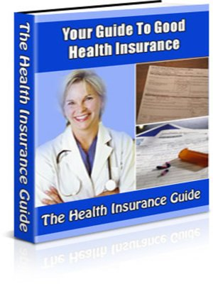 cover image of Your Guide to Good Health Insurance