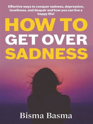 cover image of How to Get Over Sadness