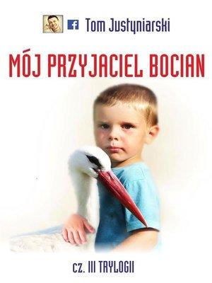 cover image of Mój przyjaciel bocian