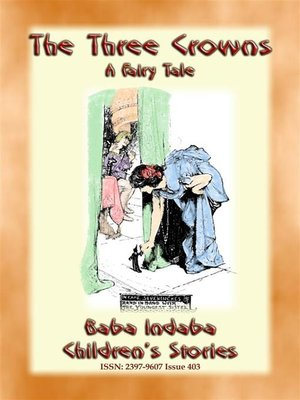 cover image of THE THREE CROWNS--A Fairy Tale