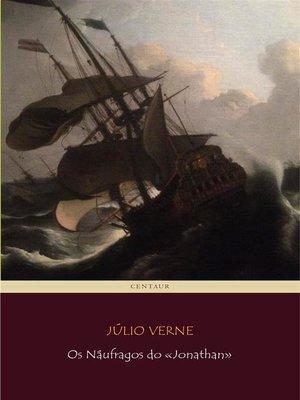 cover image of Os Náufragos do «Jonathan»
