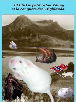 cover image of Bleiki le petit raton Viking et la conquête des Highlands