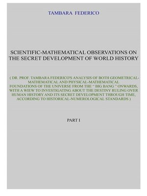 cover image of Scientific-mathematical observations on the secret development of world history