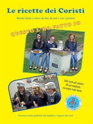 cover image of Le Ricette dei Coristi