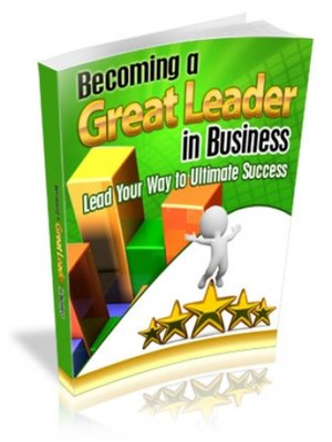 cover image of Becoming a Great Leader in Business