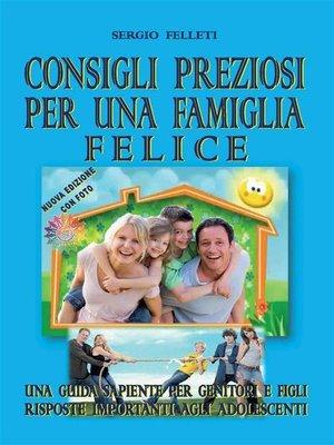 cover image of Consigli preziosi per una famiglia felice