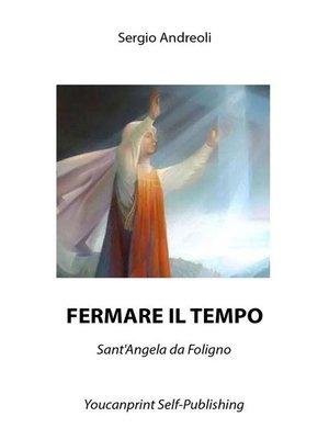 cover image of Fermare il tempo