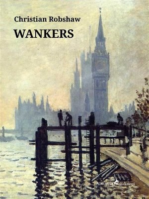 cover image of Wankers