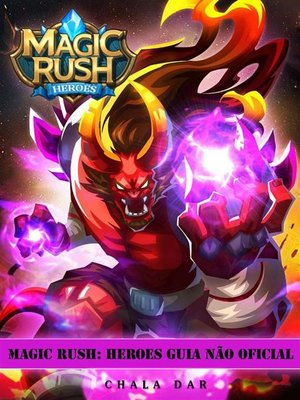 cover image of Magic Rush--Heroes Guia Não Oficial