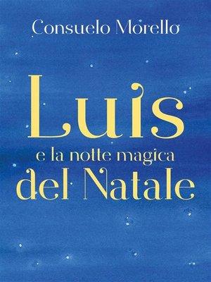 cover image of Luis e la notte magica del Natale