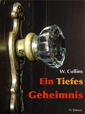cover image of Ein tiefes Geheimnis
