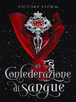 cover image of Confederazione di sangue