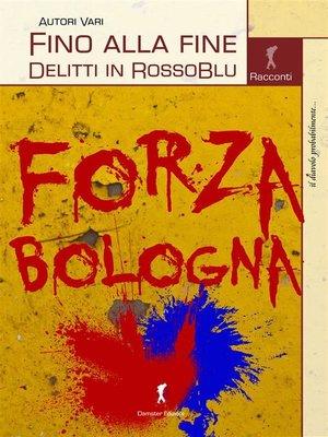 cover image of Fino alla fine. Delitti in RossoBlu