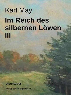 cover image of Im Reich des silbernen Löwen III