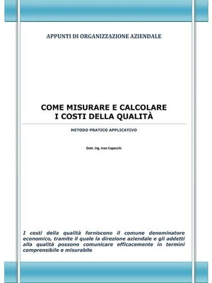 cover image of Come misurare e calcolare i costi della qualità