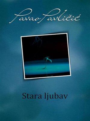 cover image of Stara ljubav