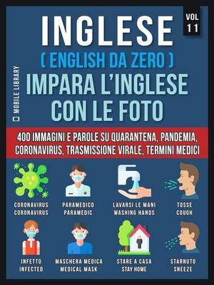 cover image of Inglese (English Da Zero) Impara L'Inglese Con Le Foto  (Vol 11)