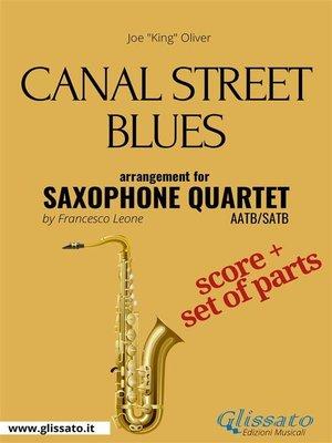cover image of Canal Street Blues--Saxophone Quartet score & parts