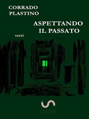 cover image of Aspettando il passato