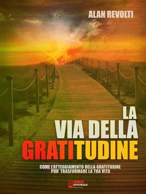 cover image of La via della Gratitudine