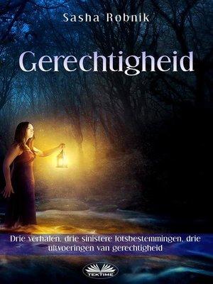 cover image of Gerechtigheid