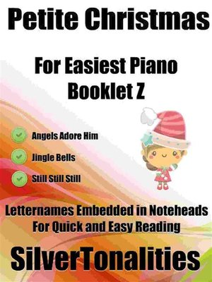 cover image of Petite Christmas for Easiest Piano Booklet Z