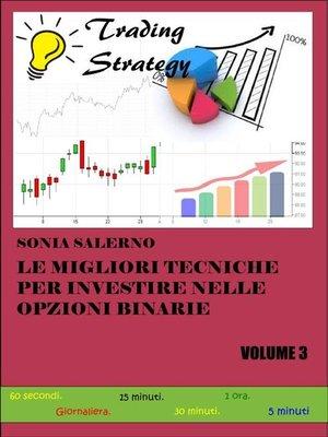 cover image of Le migliori tecniche per investire nelle opzioni binarie. Volume 3