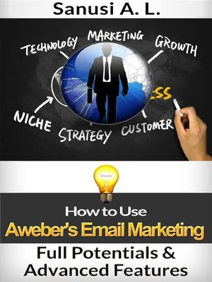 cover image of How to Use Aweber's Email Marketing Full Potentials & Advanced Features