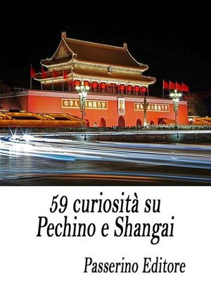 cover image of 59 curiosità su Pechino e Shangai