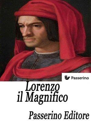 cover image of Lorenzo il Magnifico
