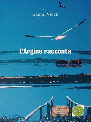 cover image of L'Argine racconta