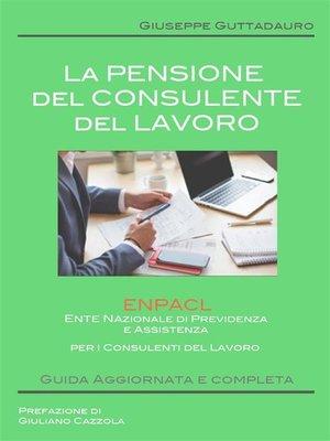 cover image of La Pensione del Consulente del Lavoro