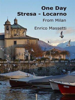 cover image of One Day Stresa--Locarno
