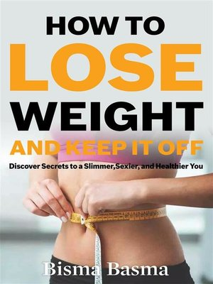cover image of How to Lose Weight and Keep It Off