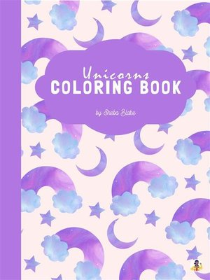cover image of Traveling Unicorns Coloring Book for Kids Ages 6+ (Printable Version)
