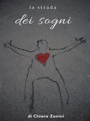 cover image of La Strada dei Sogni
