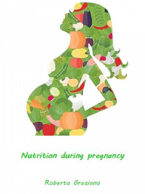 cover image of Nutrition During Pregnancy
