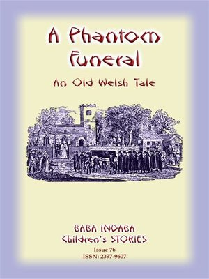 cover image of A PHANTOM FUNERAL--An ancient Welsh tale from Cardigan Bay
