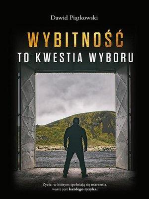 cover image of Wybitność to kwestia wyboru