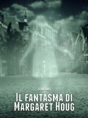 cover image of Il fantasma di Margaret Houg