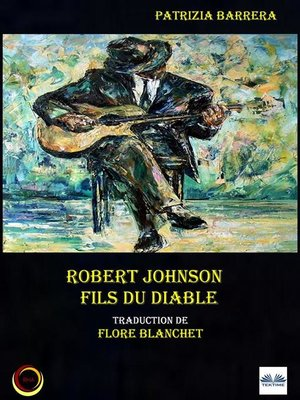 cover image of Robert Johnson Fils Du Diable