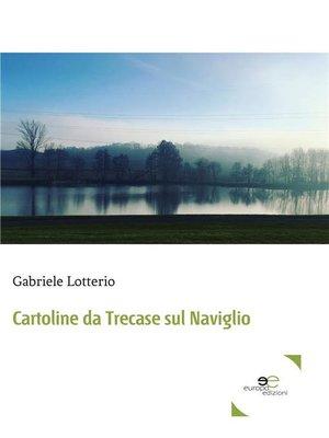 cover image of Cartoline da Trecase sul Naviglio