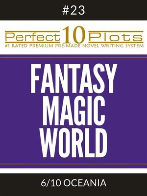 "cover image of Perfect 10 Fantasy Magic World Plots #23-6 ""OCEANIA"""