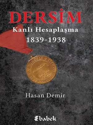 cover image of Dersim Kanlı Hesaplaşma 1839-1938