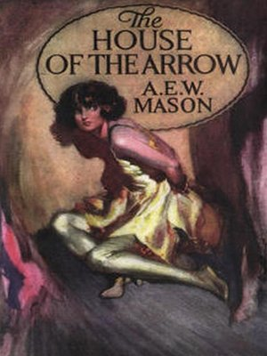 cover image of The House of the Arrow