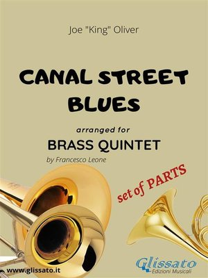 cover image of Canal street blues--brass quintet--set of PARTS