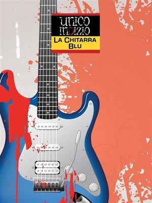 cover image of La chitarra blu