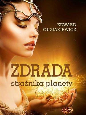 cover image of Zdrada strażnika planety